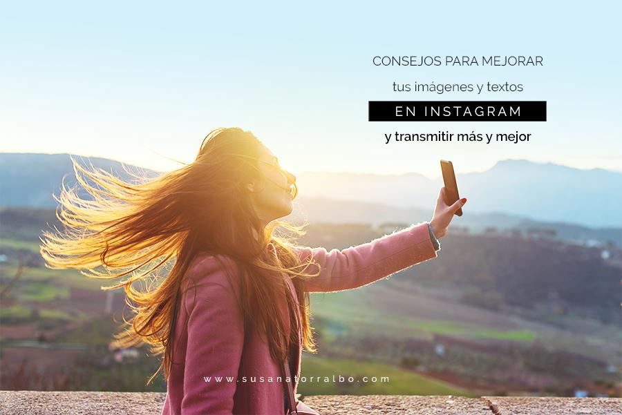 consejos para mejorar tus imágenes y textos en Instagram